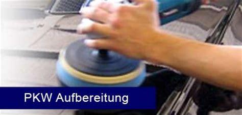 Auto Polieren Cottbus by Professionelle Autoaufbereitung In Cottbus Zu Fairen Preisen