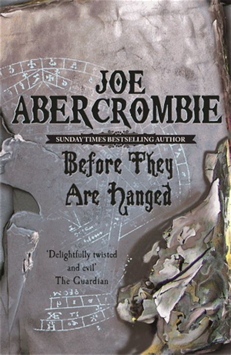 before they are hanged 187 before they are hanged joe abercrombie looping wor l d