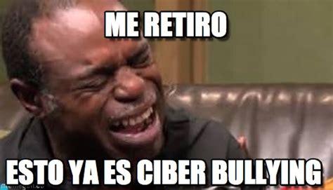 Memes De Bullying - me retiro best cry ever meme on memegen