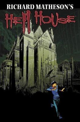 Richard Matheson S Hell House Book 3 By Richard Matheson Chris Ryall Simon Fraser