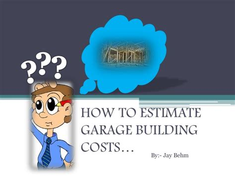 how to estimate building costs how to estimate garage building costs