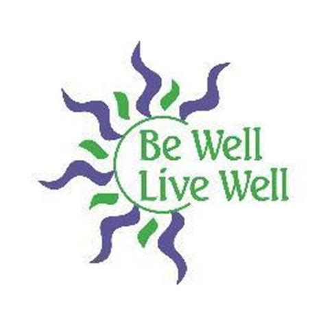 Live Comfortably by Be Well Live Well Bewell Livewell