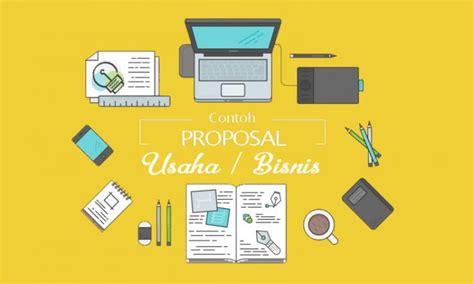 membuat proposal yang menarik contoh proposal usaha kewirausahaan bisnis cara
