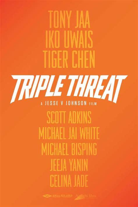 les film de iko uwais triple threat trailer du film avec tony jaa iko uwais