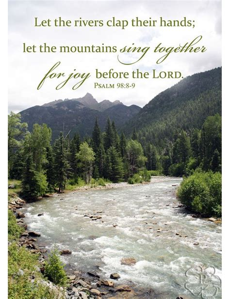 Wedding Bible Verses Psalms by Bible Verse Psalm 98 Verses 8 9 Mountain And River