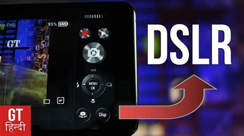 dslr  pro camera   video   phone