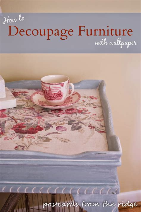 how to decoupage furniture postcards from the ridge