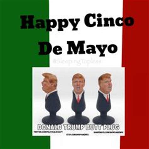 happy cinco de mayo donald trump memes picsmine