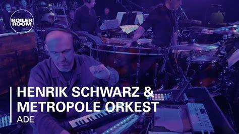 henrik schwarz boiler room berlin live set youtube henrik schwarz metropole orkest boiler room ade live set