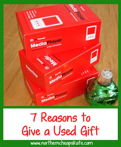7 Reasons Not To During Your Years by 7 Reasons To Give A Used Gift
