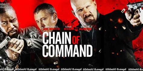 Chain Of Command 2015 Film Chain Of Command 2015 With Sinhala Subtitles සහ දරය ක ව න ව න ය ද ධයක ස හල උපස ර ස සමඟ