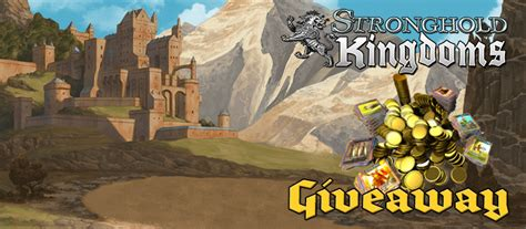Stronghold Kingdoms Giveaway - stronghold kingdoms gift key giveaway