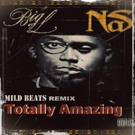 big l download big l nas big l x nas remix totally amazing mixtape
