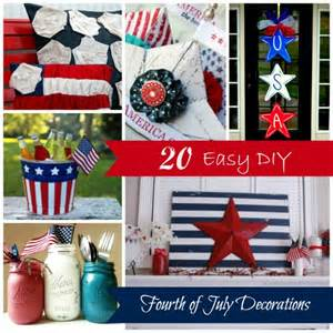 Diy Memorial Day Decorations by 20 Easy Diy Fourth Of July Decorations Fourhtofjuly
