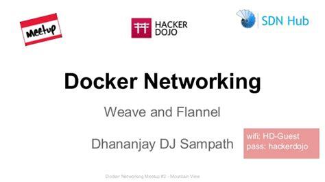 docker flannel tutorial docker networking meetup intro to weave flannel