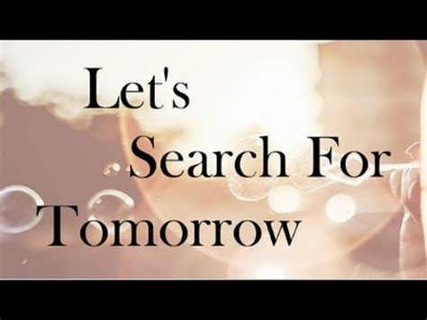 a fable for tomorrow thesis 合唱曲 let s search for tomorrow レッツサーチフォートゥモロー 歌詞付き
