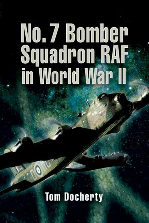 World War Ii Records Bomber Squadron No 7 The World War Ii Record Avaxhome