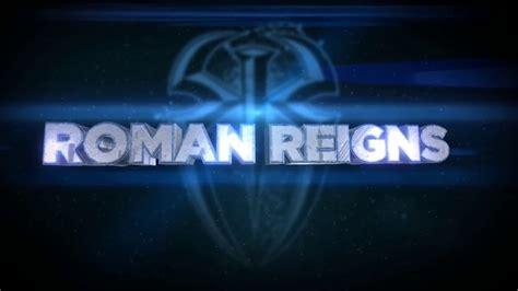 theme song reign wwe roman reign theme song titantron 2017 hd youtube