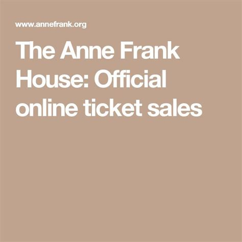 buy anne frank house tickets online 17 best ideas about anne frank museum tickets on pinterest anne frank amsterdam