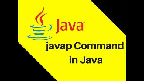 java tutorial videos in telugu 7 12 how to use javap command in java tutorial youtube