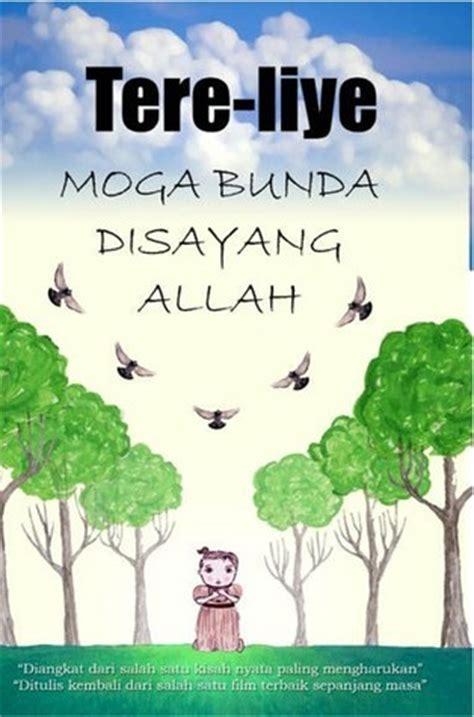 moga bunda disayang allah by tere liye reviews discussion bookclubs lists