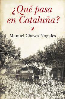 libro qu pasa en catalua arrebatos al 237 ricos quot 191 qu 201 pasa en catalu 209 a quot el separatismo como substancia de laboratorio