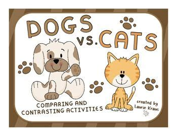 Compare And Contrast Essay On Cats And Dogs by 81 Best Compare Contrast Writing Images On