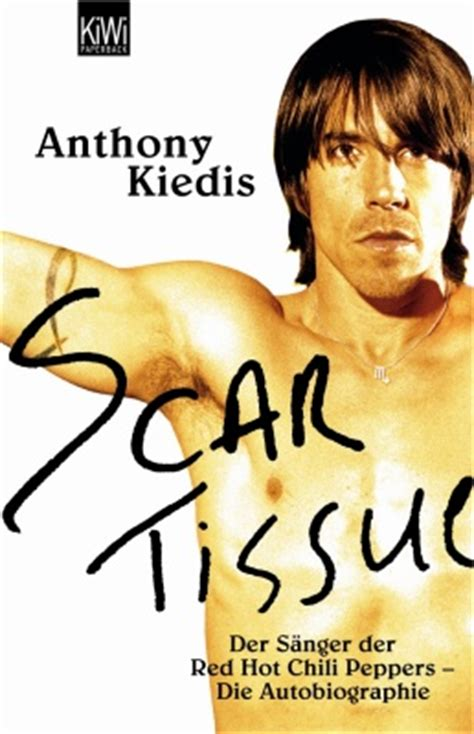 scar tissue book pictures scar tissue the book anthony kiedis net