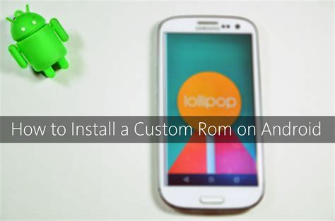 how to get flash on android how to flash and install a custom rom on android phone