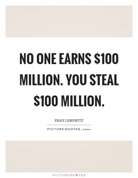 1 000 sayings about then no one earns 100 million you 100 million