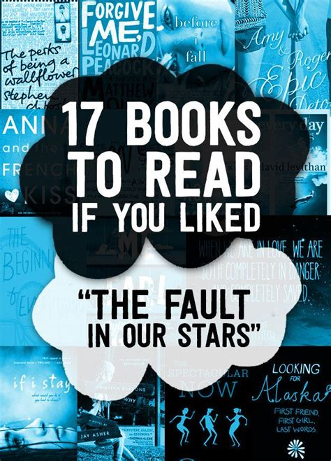 read this if you 17 books to read if you liked quot the fault in our stars quot to read book and stars
