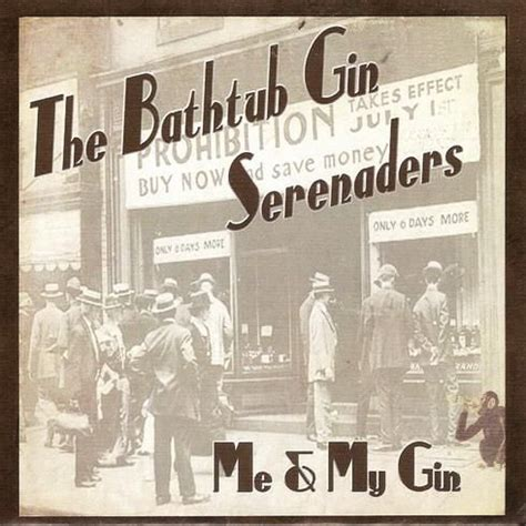 bathtub gin serenaders the bathtub gin serenaders me my gin 2011 avaxhome