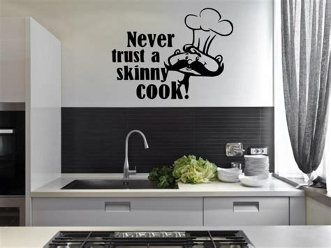 never trust a cook kitchen dining room wall