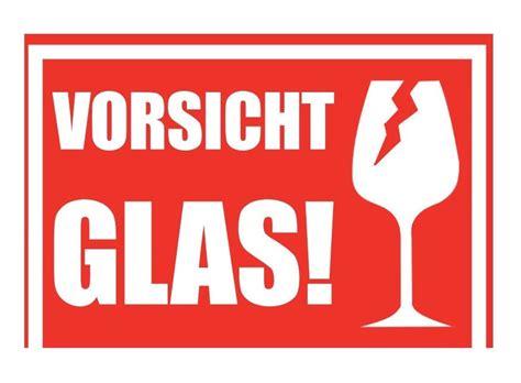 Paket Zerbrechlich Aufkleber Dhl by 10 1000 X Aufkleber Quot Vorsicht Glas Quot Alternativ Vorsicht