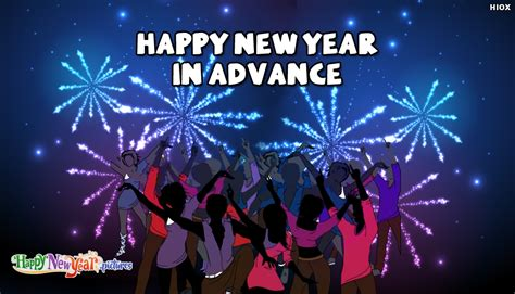 happy new year in advance happynewyear pictures