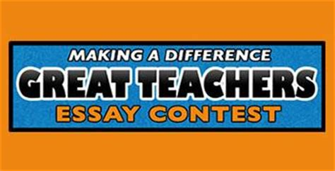 A Difference Essay Competition by Gifted Program A Difference Great Teachers Essay Contest 2017 Seniors Only Due 2 28 17 U