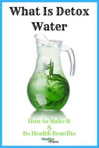 Does Detox Make You by What Is Detox Water How To Make It Benefits Health Form