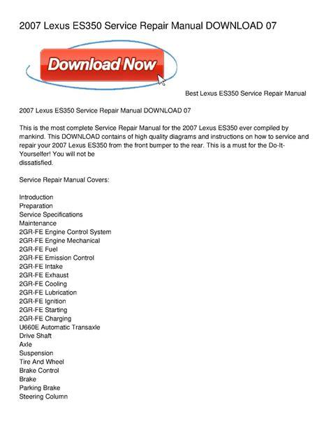 service manual 2007 lexus es workshop manuals free pdf download lexus es200 es250 es350 calam 233 o 2007 lexus es350 service repair manual download 07