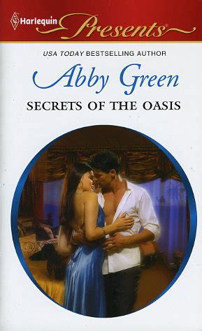 the consequence she cannot deny harlequin presents books secrets of the oasis by abby green fictiondb