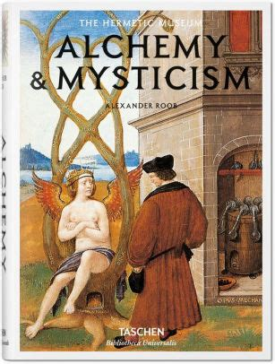 alchemy mysticism hermetic 9783836549363 alchemy mysticism by alexander roob hardcover barnes noble 174