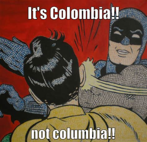 Colombia Meme - weird colombian habits routines that americans find weird