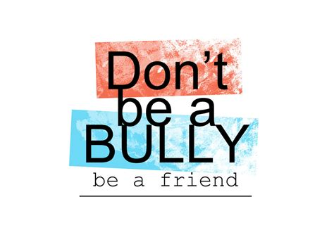 don t be a books dont be a bully quotes quotesgram