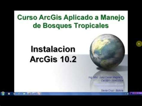 tutorial de arcgis 10 2 youtube 01 curso arcgis instalacion arcgis 10 2 youtube