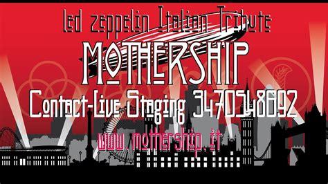 Led Zeppelin Mothership mothership led zeppelin tribute 2017