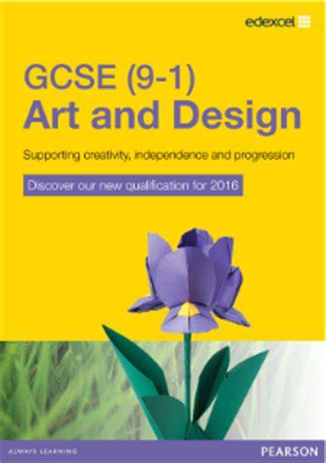 art and design 2016 pearson qualifications edexcel gcse art and design 2016 pearson qualifications