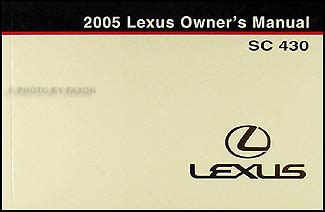 buy car manuals 2003 lexus sc user handbook 2002 2005 lexus sc 430 automatic transmission overhaul manual original