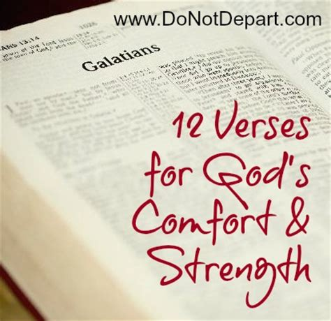 bible verses for comfort and strength 12 verses for god s comfort strength do not depart