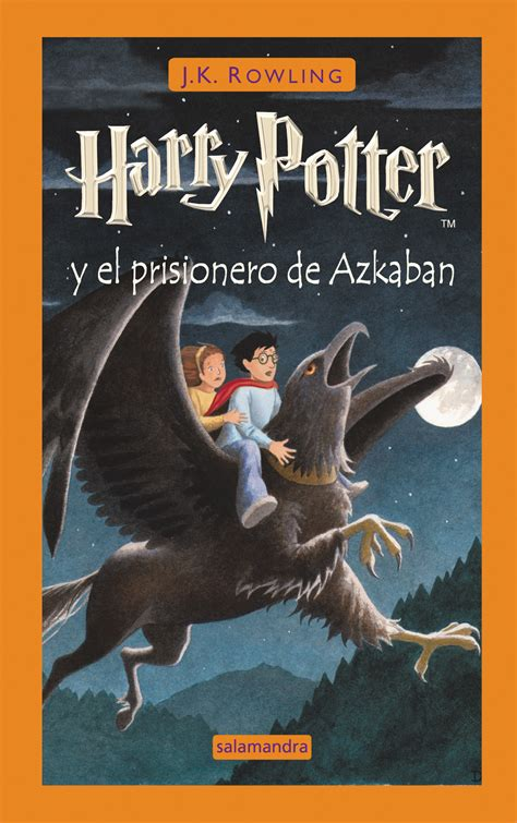 libro harry potter and the harry potter y el prisionero de azkaban ediciones salamandra