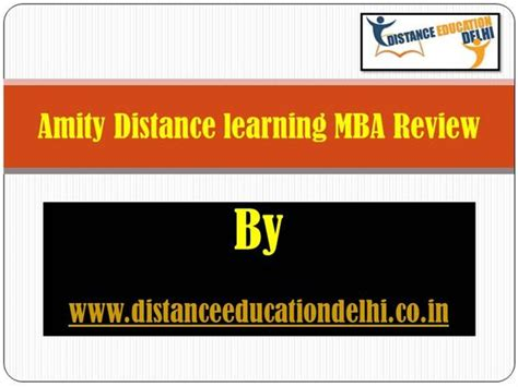Amity Distance Mba by Amity Distance Learning Mba Review Authorstream