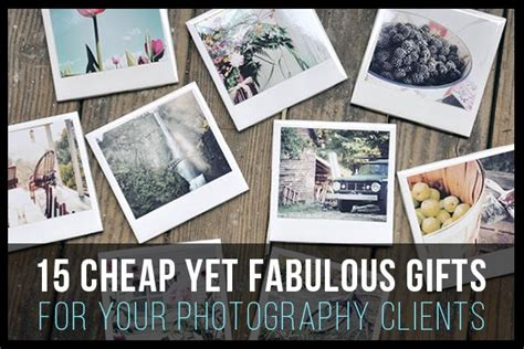 gifts clients 15 cheap yet fabulous gifts for your photography clients